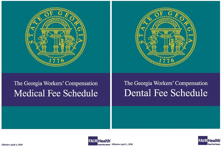 2018 Georgia Workers' Compensation Medical and Dental Fee Schedules